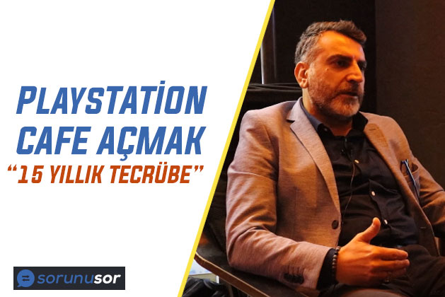 Playstation Cafe Açmak